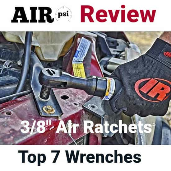 3/8 Inch Air Ratchet Reviews
